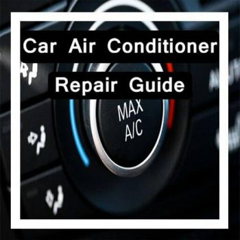 Car Air Conditioner Repair Guide