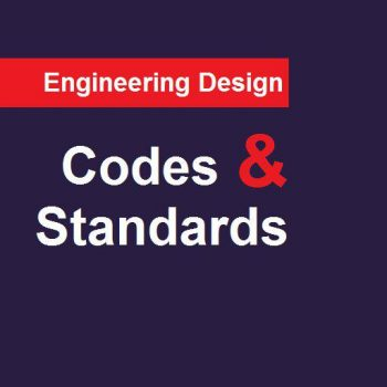 Engineering Codes & Standards