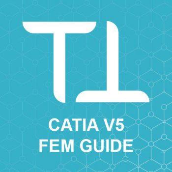 FEM GUIDE for CATIA V5