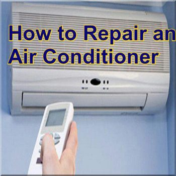 How to Repair Air Conditioner Guide